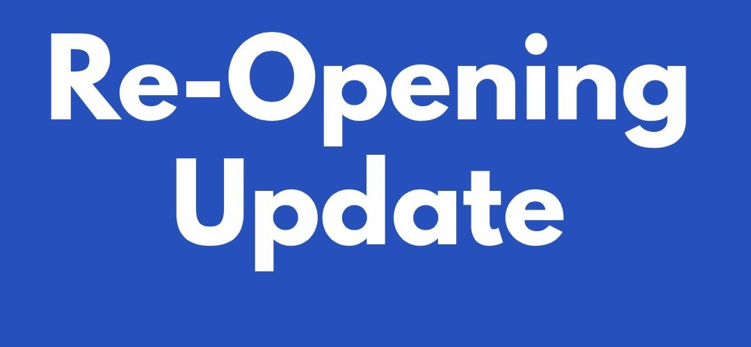 An Update On Our Re-Opening (July 22, 2020)