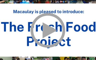 Macaulay Moment Video: The Fresh Food Project